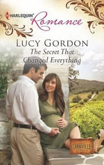 The Secret That Changed Everything - Lucy Gordon
