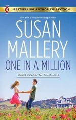 One in a Million : One in a MillionA Dad for Her Twins - Susan Mallery