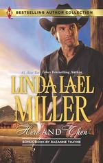 Here and Then : Here and Then / Dalton's Undoing - Linda Lael Miller