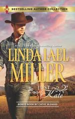 Just Kate : His Only Wife - Linda Lael Miller