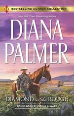 Diamond in the Rough : Falling for Mr. Dark & Dangerous - Diana Palmer
