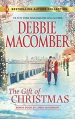 The Gift of Christmas : In the Spirit Of...Christmas - Debbie Macomber