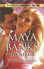 The Affair : One Night...Nine-Month Scandal - Maya Banks