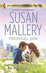Prodigal Son : Prodigal Son/Best Laid Plans - Susan Mallery