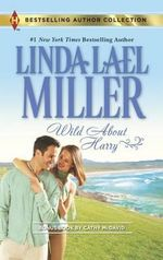 Wild about Harry : Waiting for Baby : Bestselling Author Collection - Linda Lael Miller