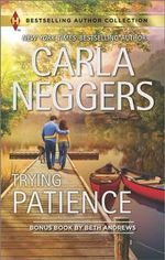 Trying Patience : A Not-So-Perfect Past - Carla Neggers