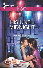 His Until Midnight : Harlequin Kiss - Nikki Logan