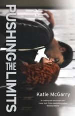 Pushing the Limits : Harlequin Teen - Katie McGarry