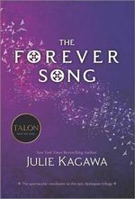 The Forever Song : Blood of Eden Series : Book 3 - Julie Kagawa