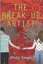 The Break-Up Artist : Harlequin Teen - Philip Siegel
