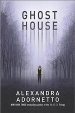 Ghost House - Alexandra Adornetto