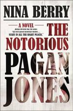 The Notorious Pagan Jones : Pagan Jones - Nina Berry