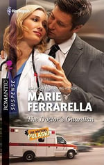 The Doctor's Guardian - Marie Ferrarella