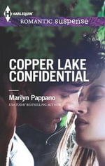Copper Lake Confidential - Marilyn Pappano