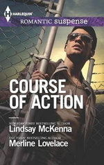 Course of Action : Out of Harm's WayAny Time, Any Place - Lindsay McKenna