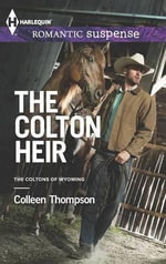 The Colton Heir - Colleen Thompson