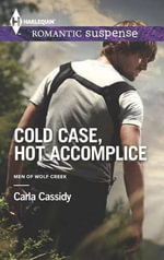 Cold Case, Hot Accomplice - Carla Cassidy