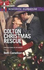 Colton Christmas Rescue - Beth Cornelison
