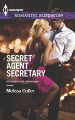 Secret Agent Secretary : Harlequin Romantic Suspense - Melissa Cutler
