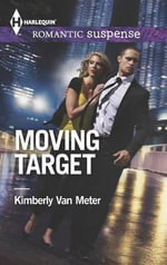 Moving Target - Kimberly Van Meter