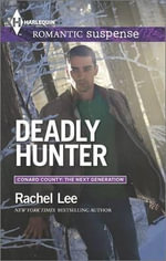 Deadly Hunter - Rachel Lee