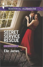 Secret Service Rescue - Elle James
