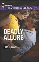 Deadly Allure - Elle James