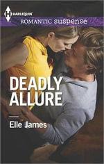 Deadly Allure - Elle James