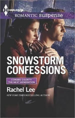 Snowstorm Confessions - Rachel Lee