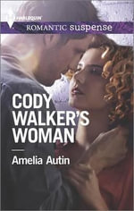 Cody Walker's Woman - Amelia Autin