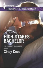 High-Stakes Bachelor - Cindy Dees