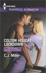 Colton Holiday Lockdown - C J Miller
