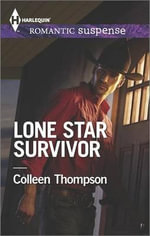Lone Star Survivor - Colleen Thompson