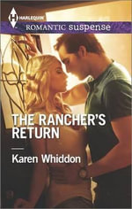 The Rancher's Return : Harlequin Romantic Suspense - Karen Whiddon