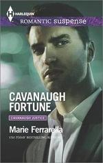 Cavanaugh Fortune : Harlequin Romantic Suspense - Marie Ferrarella