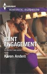 Joint Engagement : Harlequin Romantic Suspense - Karen Anders
