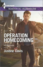 Operation Homecoming : Cutter's Code - Justine Davis