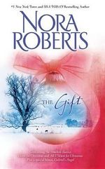 The Gift : Home for Christmas\All I Want for Christmas\Gabriel's Angel - Nora Roberts