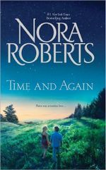 Time and Again : Time Was\Times Change - Nora Roberts