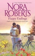 Happy Endings : A Will and a WayLoving Jack - Nora Roberts