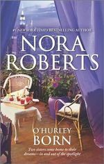 O'Hurley Born : The Last Honest Woman / Dance to the Piper : The O'Hurleys : Books 1 & 2 - Nora Roberts
