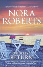 O'Hurley's Return : O'Hurleys - Nora Roberts
