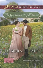 The Gentleman's Bride Search : Love Inspired Historical - Deborah Hale