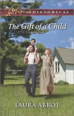 The Gift of a Child - Laura Abbot
