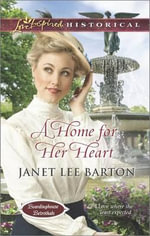 A Home for Her Heart - Janet Lee Barton