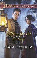 Falling for the Enemy - Naomi Rawlings