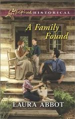 A Family Found : Love Inspired Historical - Laura Abbot
