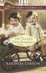 The Texan's Twin Blessings : Love Inspired Historical - Rhonda Gibson