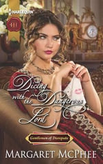 Dicing with the Dangerous Lord - Margaret McPhee