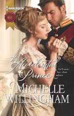 The Accidental Prince - Michelle Willingham